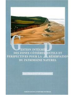Gestion intégrée des zones cotières : outils et perspectives pour la préservation du patrimoine naturel