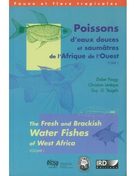 Poissons d'eaux douces et saumâtres de l'Afrique de l'ouest Vol. 1 & 2 (vendus ensembles)