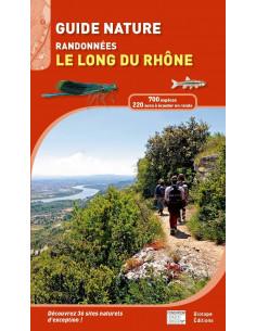 Guide nature - Randonnées le long du Rhône