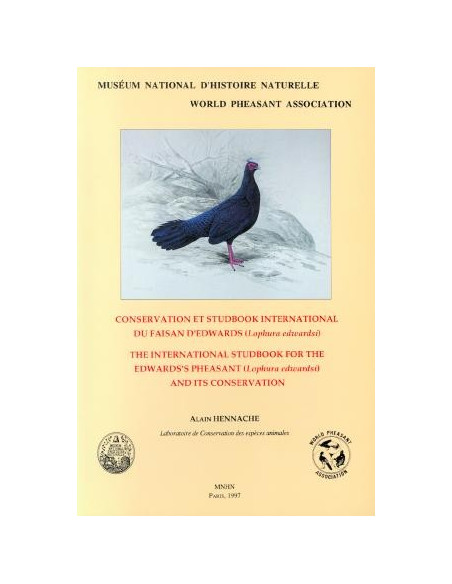 Conservation et studbook international du Faisan d'Edwards (Lophura edwardsi)