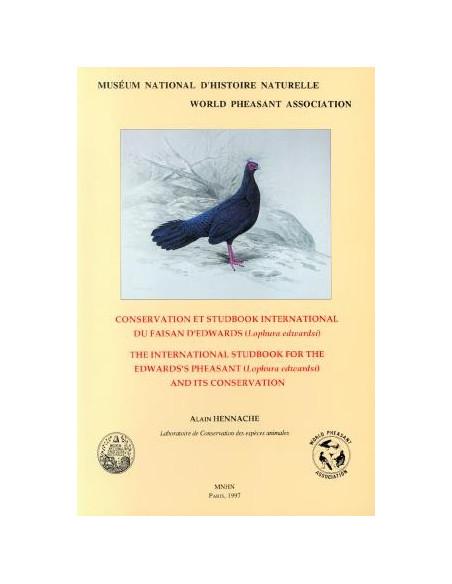 Conservation et studbook international du Faisan d'Edwards (Lophura edwardsi)