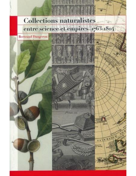 Collections naturalistes entre science et empires (1763-1804)