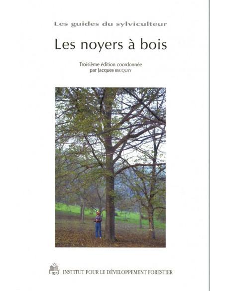 Les noyers à bois - 3ème édition