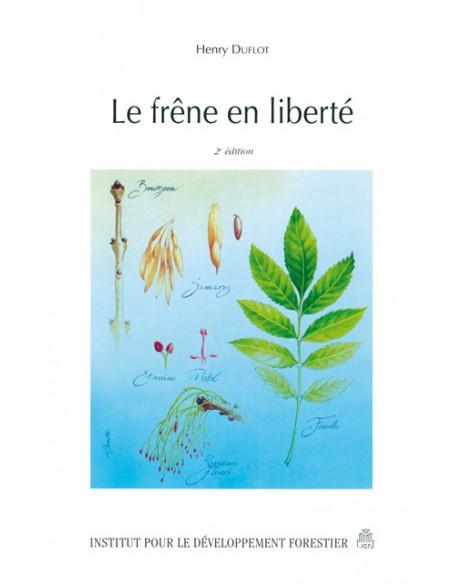 Le frêne en liberté - 2ème édition