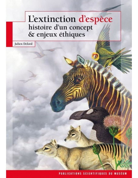L'extinction d'espèce - Histoire d'un concept et enjeux éthiques
