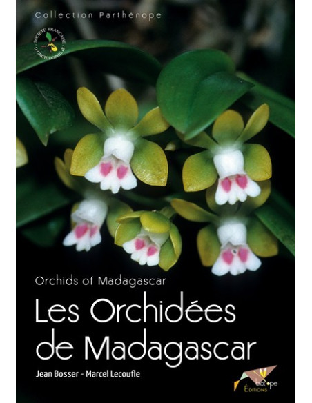 Les Orchidées de Madagascar / Orchids of Madagascar
