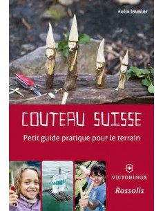 Couteau suisse - Petit guide pratique pour le terrain