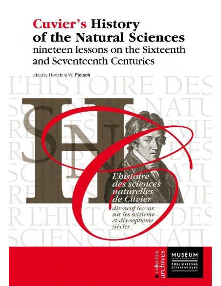 L'histoire des sciences naturelles de Cuvier - 19 leçons sur les seizième et dix-septième siècles