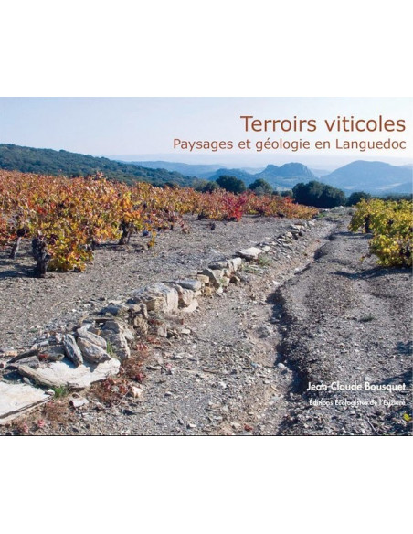 Terroirs viticoles, Paysages et géologie en Languedoc