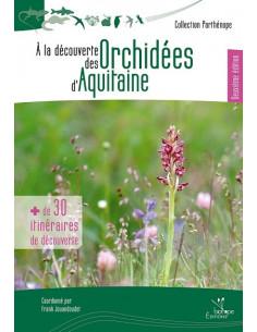 À la découverte des Orchidées d'Aquitaine - 2ème édition