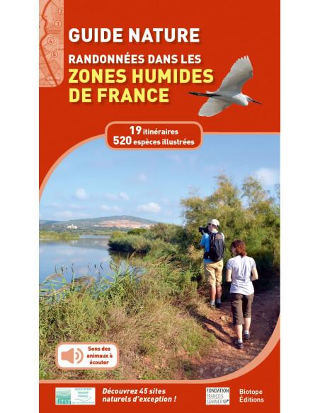 Guide nature - Randonnées dans les zones humides de France