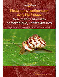 Mollusques continentaux de la Martinique / Non-Marine Mollucs of Martinique, Lesser Antilles