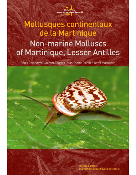 Mollusques continentaux de la Martinique / Non-Marine Mollucs of Martinique, Lesser Antilles
