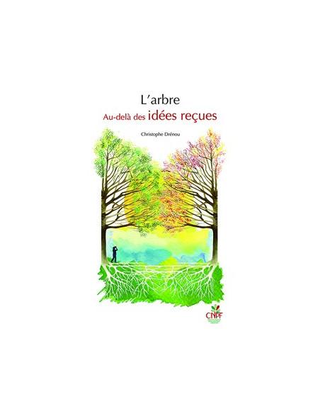 L'arbre - Au-delà des idées reçues (avec le jeu de carte des 22 arbres)