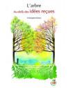L'arbre - Au delà des idées reçues (avec le jeu de carte des 22 arbres)