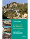 Le chemin de fer des merveilles - Cuneo - Nice et Ventimiglia