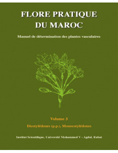 Flore pratique du Maroc - Volume 3