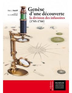 Genèse d'une découverte -  La division des infusoires (1765-1766)