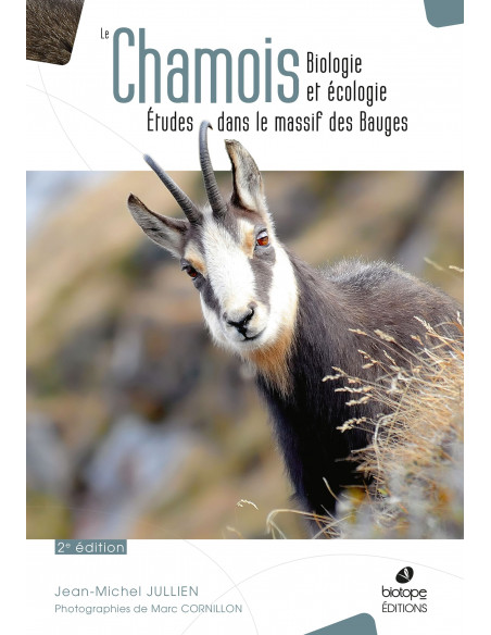 Le Chamois - Biologie et écologie - 2è Edition