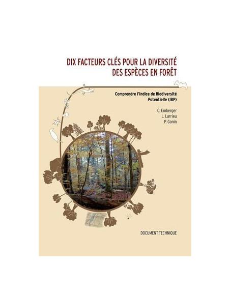 Dix facteurs clés pour la diversité des espèces en forêt - Comprendre l'indice de Biodiversité Potentielle (IBP)