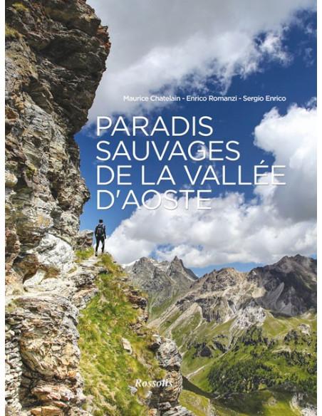 Paradis sauvages de la Vallée d'Aoste