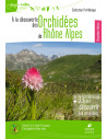 A la découverte des Orchidées de Rhône-Alpes - 2ème édition