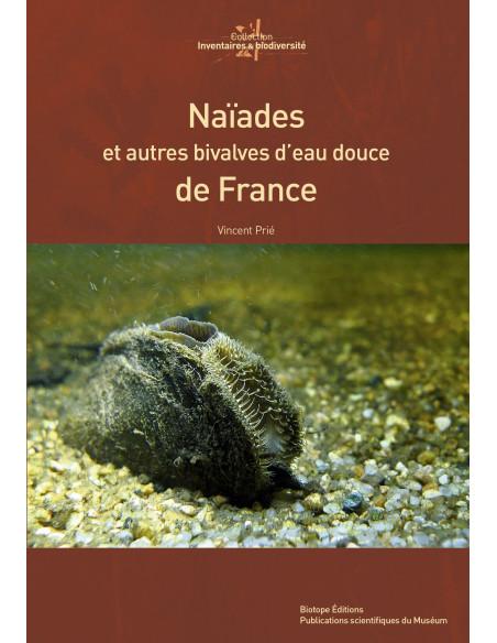Naïades et autres bivalves d'eau douce de France