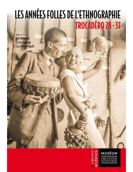 Les Années folles de l'ethnographie