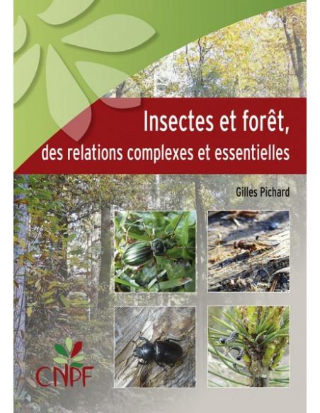 Insectes et forêt, des relations complexes et essentielles