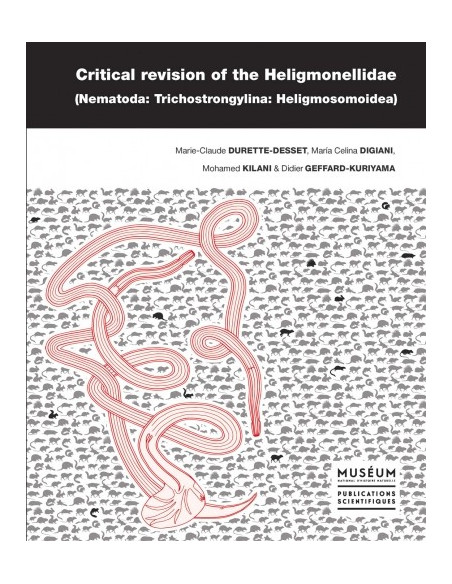 Critical revision of the Heligmonellidae (Nematoda: Trichostrongylina: Heligmosomoidea)