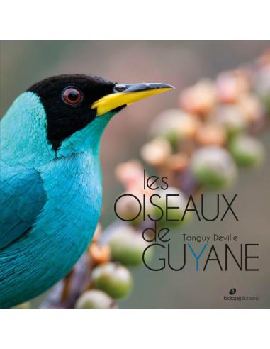 Les Oiseaux de Guyane