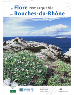 La Flore remarquable des Bouches-du-Rhône