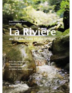 La rivière au fil de l'eau et du temps