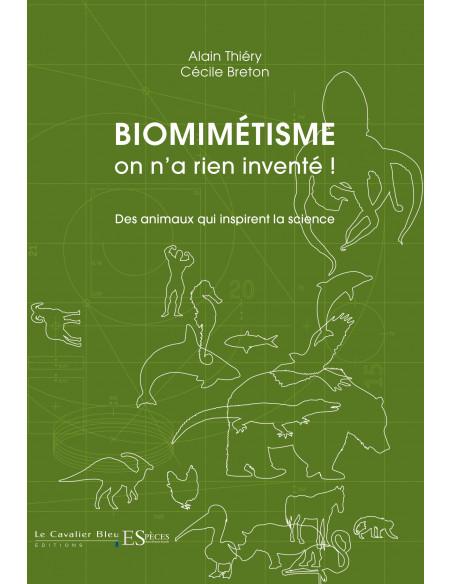 Biomimétisme, on n'a rien inventé! - Des animaux qui inspirent la science