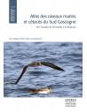 Atlas des oiseaux marins et cétacés du Sud Gascogne - De l'estuaire de la Gironde à la Bidassoa