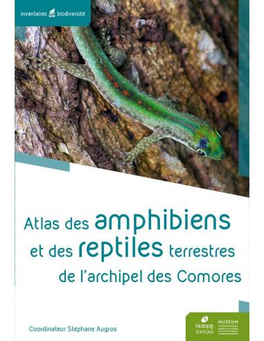 Atlas des Amphibiens et reptiles terrestres de l'archipel des Comores