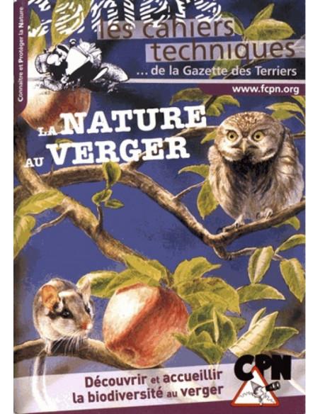 La nature au verger - Découvrir et accueillir la biodiversité au verger