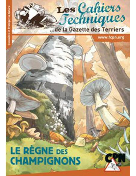Le règne des champignons