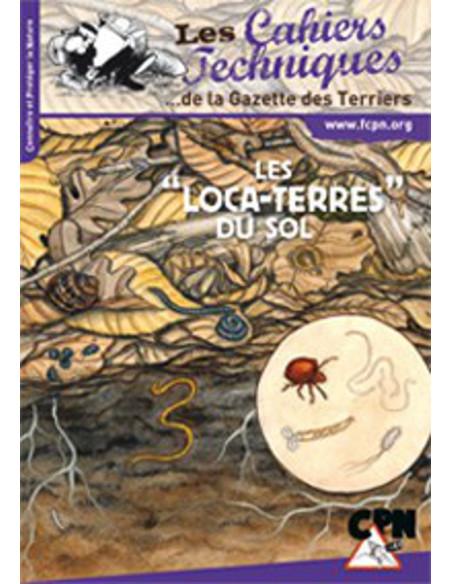 "Les ""Loca-Terres"" du sol"