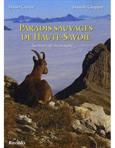 Paradis sauvages de Haute-Savoie