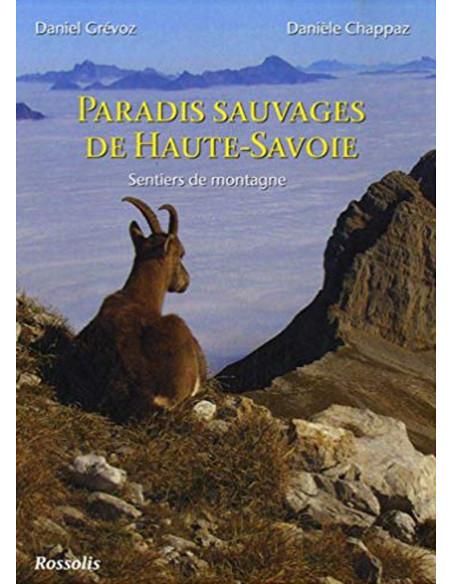 Paradis sauvages de Haute-Savoie - Sentiers de montagne