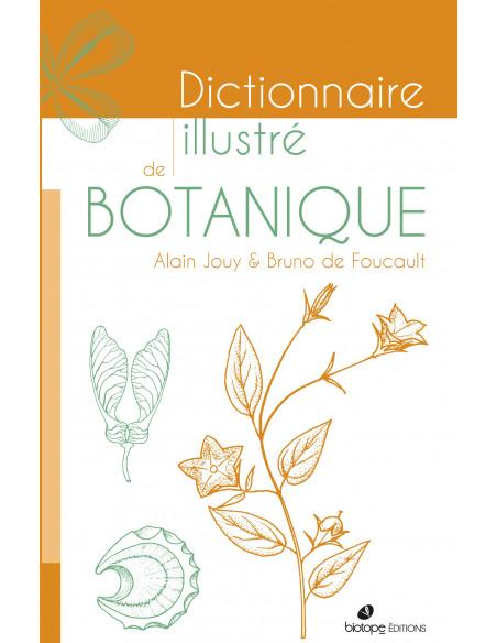 Dictionnaire Illustré de Botanique - deuxième édition