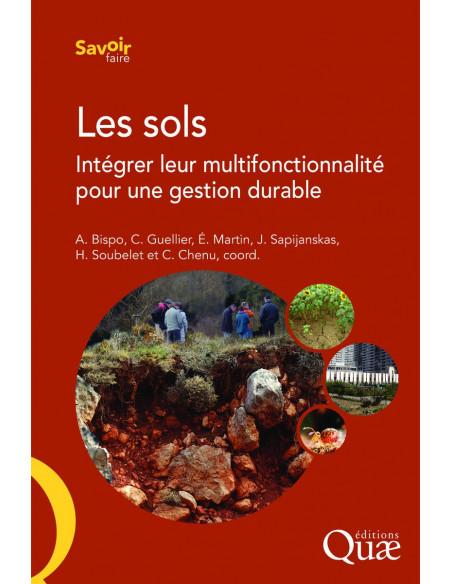Les sols - Intégrer leur multifonctionnalité pour une gestion durable