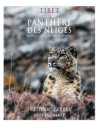 Tibet - En harmonie avec la Panthère des neiges / In harmony with the Snow leopard