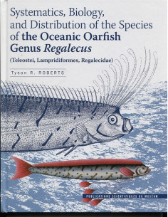 Systematics, Biology, and Distribution of the Species of the Oceanic Oarfish Genus Regalecus