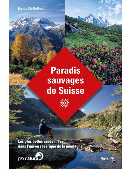 Paradis sauvages de Suisse