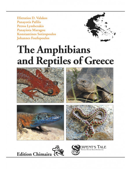 The Amphibians and Reptiles of Greece - Les amphibiens et reptiles de Grèce