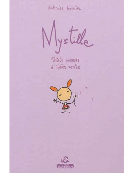 Myrtille - Petite semeuse d'idées vertes