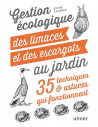 Gestion écologique des limaces et des escargots au jardin 35 techniques & astuces qui fonctionnent