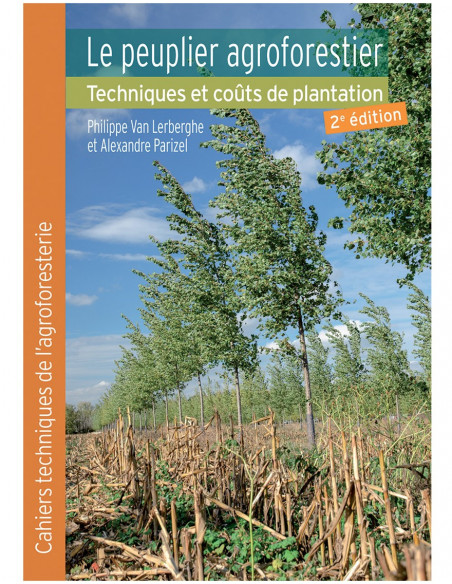 Le peuplier agroforestier, techniques et coûts de plantation